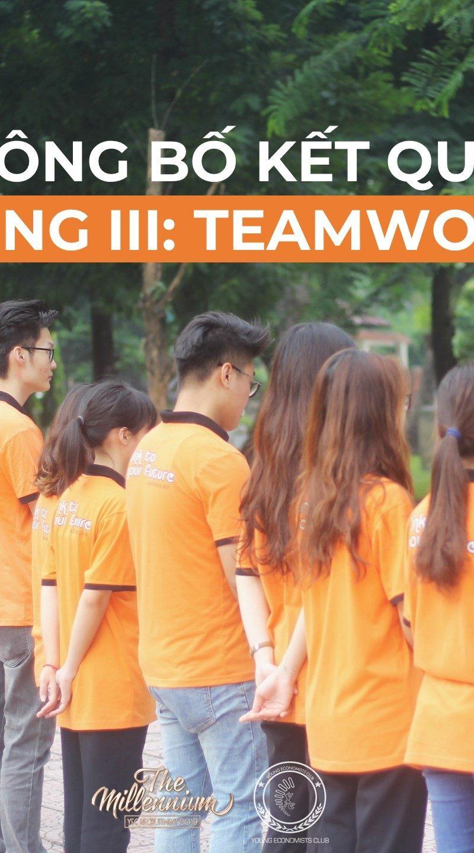 Công bố kết quả Vòng III: Teamwork – Sự kiện Tuyển CTV YEC Thế hệ thứ 19