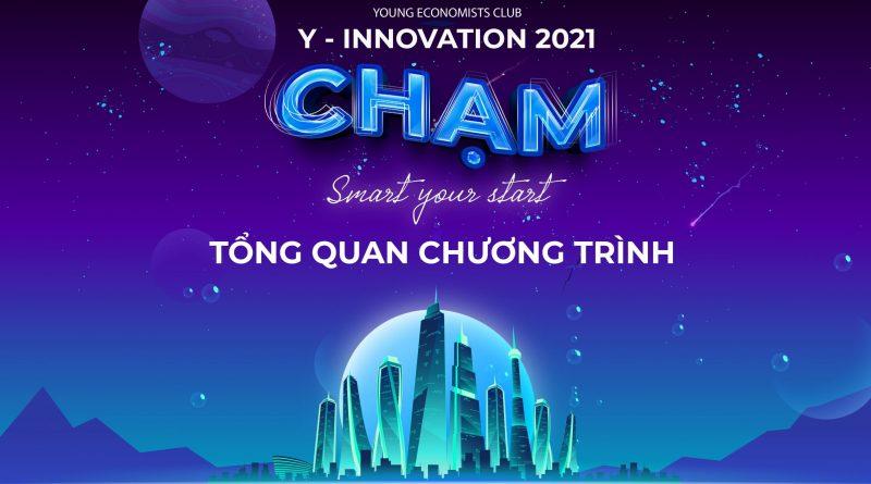 Y-INNOVATION 2021: CHẠM – TỔNG QUAN