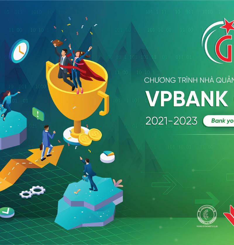 CHƯƠNG TRÌNH NHÀ QUẢN LÝ TIỀM NĂNG VPBANK – VPBANK GENEXT 2021
